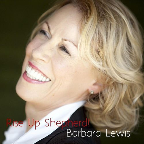 Rise Up Shepherd! by Barbara Lewis