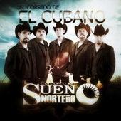 Play & Download El Cubano by Sueño Norteño | Napster