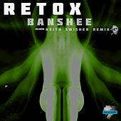 Play & Download Banshee (Keith Swisher Remix) by Retox | Napster