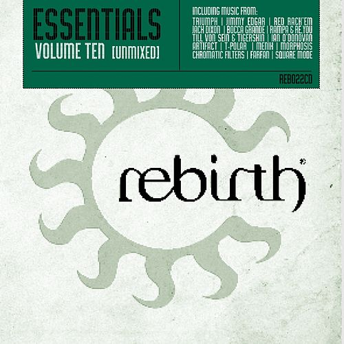 Rebirth Essentials Volume Ten by Various Artists