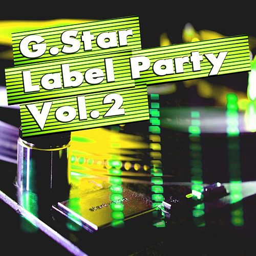 G.Star Label Party Vol.2 by Various Artists