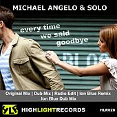 Every Time We Said Goodbye by Michael Angelo