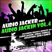 Play & Download Audio Jacker Pres Audio Jackin Vol.4 - EP by Various Artists | Napster