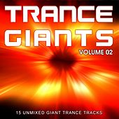 Play & Download Trance Giants - Volume 002 - EP by Various Artists | Napster