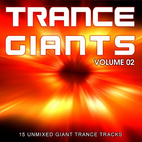 Trance Giants - Volume 002 - EP by Various Artists