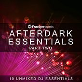 Play & Download Fraction Records, Afterdark Essentials Part Two - EP by Various Artists | Napster