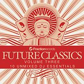 Play & Download Fraction Records, Future Classics Volume Three - EP by Various Artists | Napster