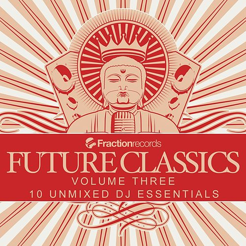 Fraction Records, Future Classics Volume Three - EP by Various Artists