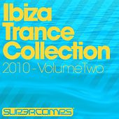 Play & Download Ibiza Trance Collection 2010 Volume Two - EP by Various Artists | Napster