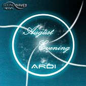 August Evening - Single by A.R.D.I.
