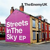 Play & Download Streets In The Sky EP by The Enemy UK | Napster
