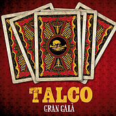 Play & Download Gran Gala by Talco | Napster