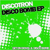 Play & Download Disco Bomb - Single by Discotron | Napster