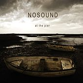 Play & Download At The Pier by Nosound | Napster