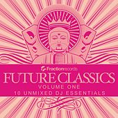 Play & Download Fraction Records, Future Classics Volume One - EP by Various Artists | Napster