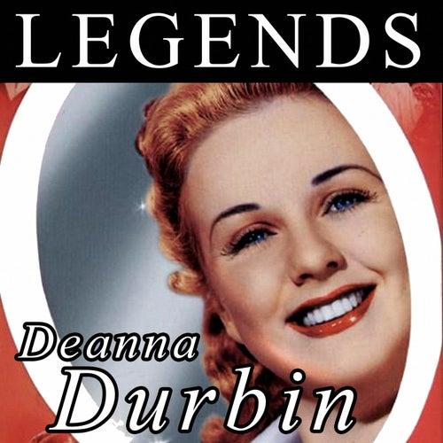 Play & Download Legends - Deanna Durbin by Deanna Durbin | Napster