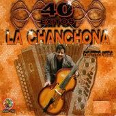 40 Exitos by La Chanchona De Tito Mira