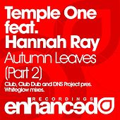 Play & Download Autumn Leaves (Part Two) (feat. Hannah Ray) by Temple One | Napster