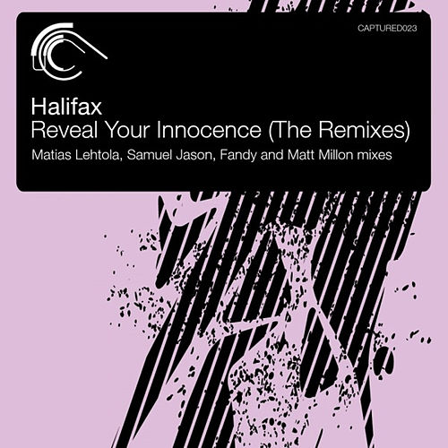 Reveal Your Innocence (The Remixes) by Halifax