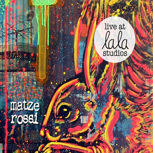 Play & Download Senore Matze Rossi Live at lala Studios by Senore Matze Rossi | Napster