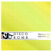 High Disco - Single by Nervous Kid