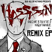 Orchestrated Nightmare Remix - Single von Hassassin