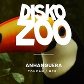 Play & Download Toucan - Single by Anhanguera | Napster
