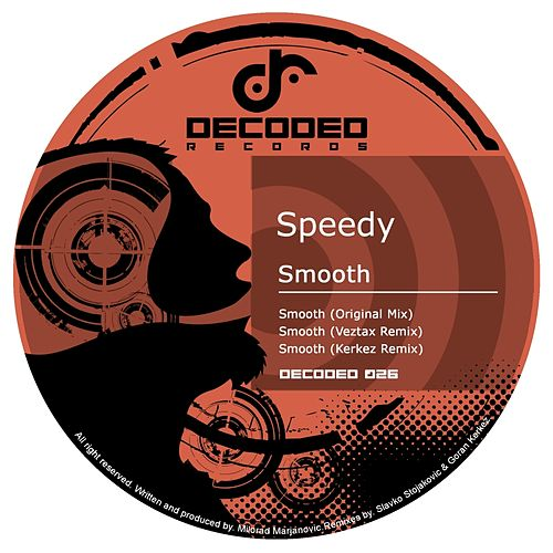 Play & Download Smooth by Speedy | Napster