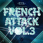 Play & Download French Attack! Vol. 3 by Various Artists | Napster
