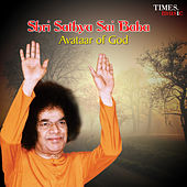 Play & Download Shri Sathya Sai Baba - Avataar of God by Various Artists | Napster
