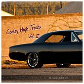 Cooley High Tracks, Vol. 2 (21 Cool Club Cuts) by Various Artists