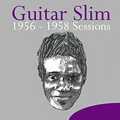 1956-1958 Sessions von Guitar Slim