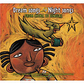 Dream Songs Night Songs From China to Senegal von Various Artists