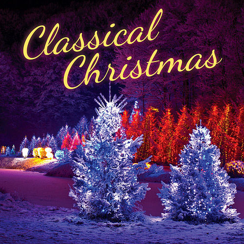 Play & Download Classical Christmas by 101 Strings Orchestra | Napster