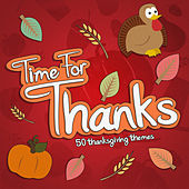 Time for Thanks - 50 Thanksgiving Themes by Various Artists