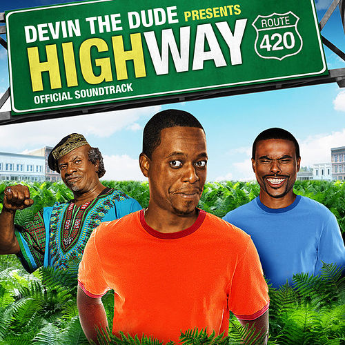 Devin The Dude Presents: Highway Soundtrack by Various Artists