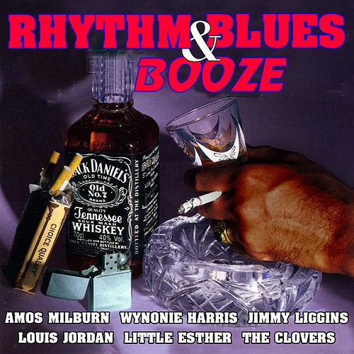 Rhythm & Blues & Booze by Various Artists
