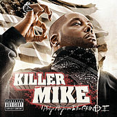 I Pledge Allegiance to the Grind II von Killer Mike