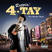 Play & Download That's What You Thought by Rappin' 4-Tay | Napster