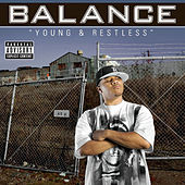 Play & Download Young & Restless by Balance (Rap) | Napster