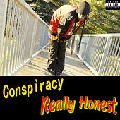 Play & Download Really Honest by Conspiracy | Napster