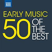 Play & Download Early Music – 50 of the best by Various Artists | Napster