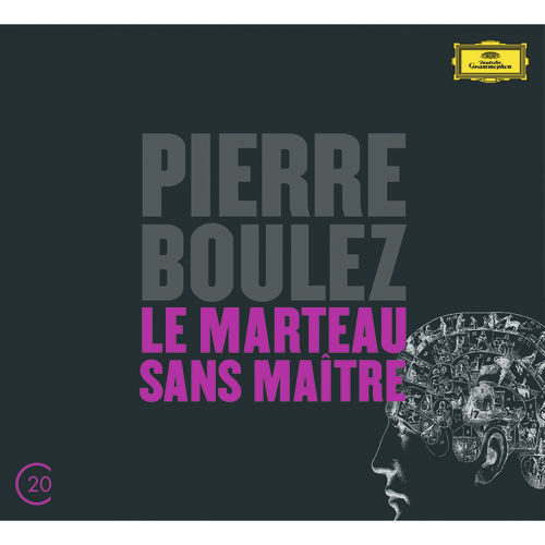 Play & Download Boulez: Le Marteau Sans Maître; Dérive 1 & 2 by Various Artists | Napster