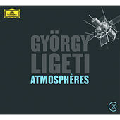 Play & Download Ligeti: Atmosphères; Volumina; Lux aeterna; Lontano by Various Artists | Napster