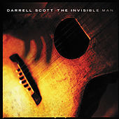 Play & Download The Invisible Man by Darrell Scott | Napster