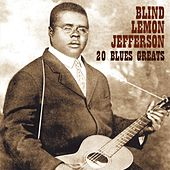 Play & Download 20 Blues Greats by Blind Lemon Jefferson | Napster