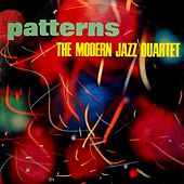 Play & Download Patterns by Modern Jazz Quartet | Napster