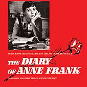 Play & Download The Diary Of Anne Frank by Alfred Newman | Napster
