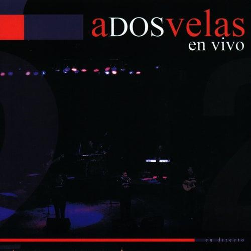 En Vivo by A Dos Velas