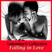 Play & Download Valentine's Collection - Falling in Love by Various Artists | Napster